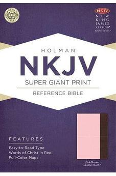NKJV Super Giant Print Reference Bible, Pink/Brown LeatherTouch 9781433614255