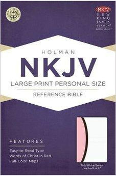 NKJV Large Print Personal Size Reference Bible, Pink/Brown/White LeatherTouch 9781433614323