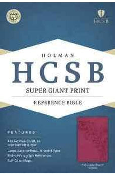 HCSB Super Giant Print Reference Bible, Pink LeatherTouch Indexed 9781433615733