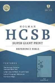 HCSB Super Giant Print Reference Bible, Teal LeatherTouch 9781433615764