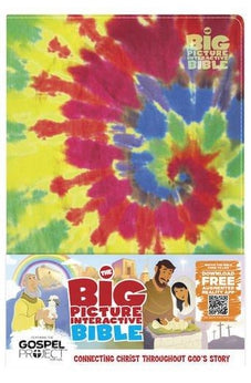The Big Picture Interactive Bible for Kids, Multicolor Tie-Dye LeatherTouch: Connecting Christ Throughout God's Story 9781433616679