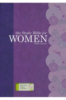 The Study Bible for Women: NKJV Edition, Willow Green/Wildflower LeatherTouch 9781433619007