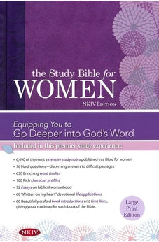 The Study Bible for Women: NKJV Large Print Edition, Hardcover Indexed 9781433619328