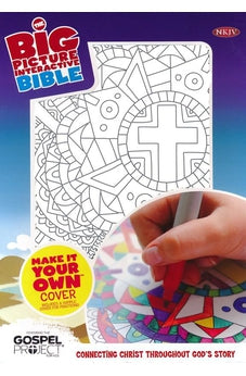 NKJV Big Picture Interactive Bible, Make-It-Your-Own, Cross (The Gospel Project) 9781433619649