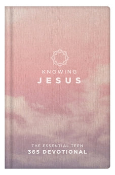 Knowing Jesus (Rose cover): The Essential Teen 365 Devotional 9781433644061