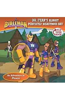 Dr. Fear's Almost Perfectly Disastrous Day / Clobbering the Crusher, Flip-Over Book (Bibleman) 9781433645747