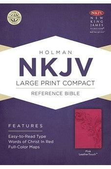 NKJV Large Print Compact Reference Bible Pink Leathertouch 9781433647338