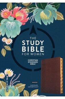 The CSB Study Bible For Women, Chocolate LeatherTouch, Indexed 9781433651328