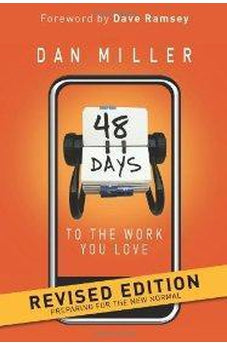 48 Days to the Work You Love: Preparing for the New Normal (Revised Edition) 9781433669330
