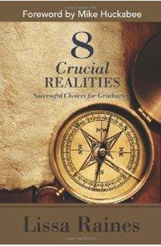 8 Crucial Realities: Successful Choices for Graduates 9781433673108