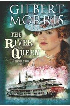 The River Queen (A Water Wheel Novel Book 1) 9781433673207