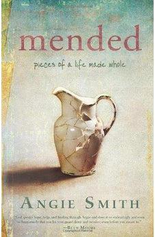 Mended: Pieces of a Life Made Whole 9781433676604