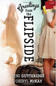 Greetings from the Flipside: A Novel 9781433676895