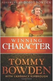 Winning Character: A Proven Game Plan for Success 9781433678608