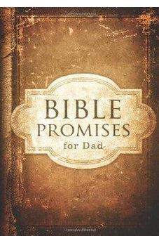 Bible Promises for Dad 9781433679704