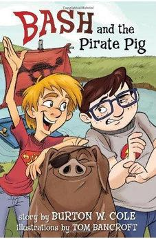 Bash and the Pirate Pig 9781433680694