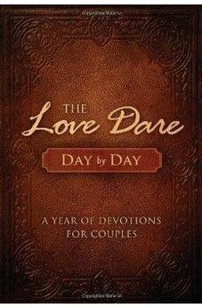 The Love Dare Day by Day: A Year of Devotions for Couples 9781433681370