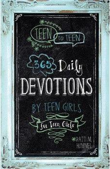 Teen to Teen: 365 Daily Devotions by Teen Girls for Teen Girls 9781433681653