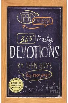 Teen to Teen: 365 Daily Devotions by Teen Guys for Teen Guys 9781433681677