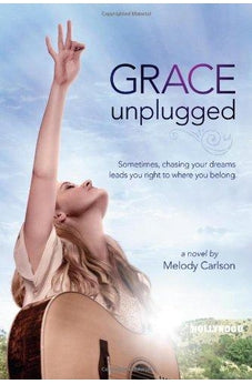 Grace Unplugged: A Novel 9781433682049