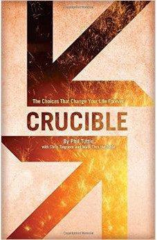 Crucible: The Choices That Change Your Life Forever 9781433683282