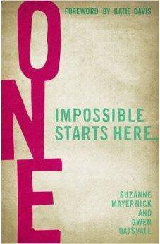 One: Impossible Starts Here 9781433684081