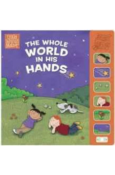 The Whole World in His Hands, Sound Book (Little Words Matter(TM)) 9781433686764