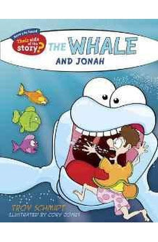 The Whale and Jonah (Their Side of the Story) 9781433687235