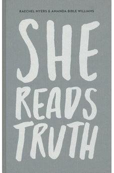 She Reads Truth: Holding Tight to Permanent in a World That's Passing Away 9781433688980