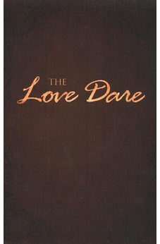 Love Dare New Revised Edition