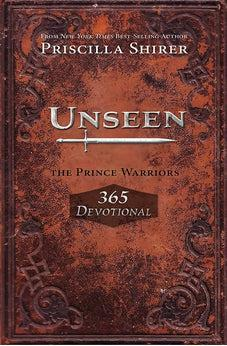 Unseen: The Prince Warriors 365 Devotional 9781433690181