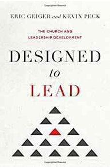 Designed to Lead: The Church and Leadership Development 9781433690242