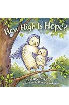 How High Is Hope? (padded board book) (Faith, Hope, Love) 9781433690419