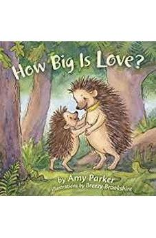 How Big Is Love? (padded board book) (Faith, Hope, Love) 9781433690426