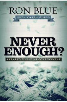 Never Enough?: 3 Keys to Financial Contentment 9781433690716