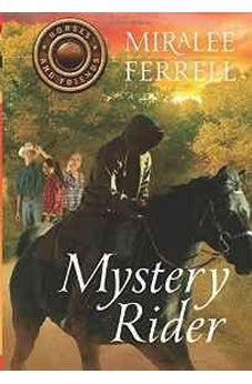 Mystery Rider (Horses and Friends) 9781434707376