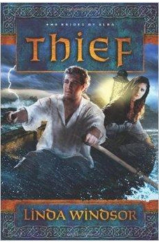 Thief: A Novel (The Brides of Alba Series) 9781434764775