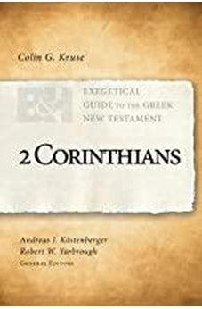 2 Corinthians (Exegetical Guide to the Greek New Testament) 9781462743964