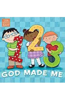 1, 2, 3 God Made Me (Little Words Matter) 9781462774074