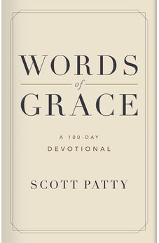 Words of Grace: A 100 Day Devotional 9781462774647