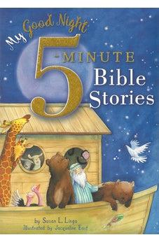 My Good Night 5 minute Bible Stories 9781462791989