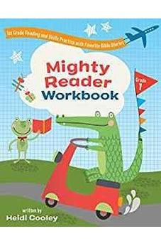 Mighty Reader Workbook, Grade 1: 1st Grade Reading and Skills Practice with Favorite Bible Stories