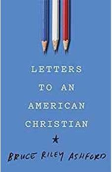 Letters to an American Christian 9781535905138