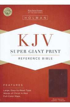 KJV Super Giant Print Reference Bible, Brown Genuine Leather, Indexed 9781535905510