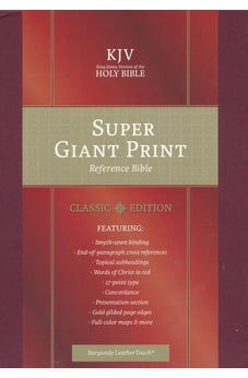 KJV Super Giant Print Reference Bible, Classic Burgundy LeatherTouch 9781535905558