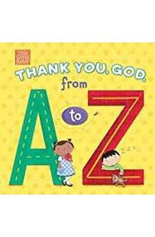 Thank You, God, from A to Z (Little Words Matter) 9781535917056