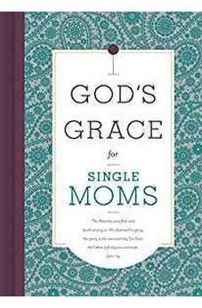 God's Grace for Single Moms 9781535917582