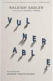 Vulnerable: Rethinking Human Trafficking 9781535917971