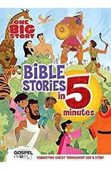 One Big Story Bible Stories in 5 Minutes (padded): Connecting Christ Throughout God's Story 9781535947961