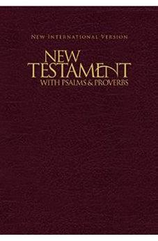 NIV, New Testament with Psalms and Proverbs, Paperback, Burgundy